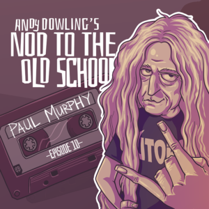 Paul Murphy - Utopia Records - Andy Dowling - Nod to the Old School